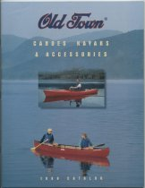 Image of Old Town : Canoes, Kayaks & Accessories : 1999 Catalog - Old Town Canoe Company
