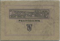 Image of 1916-1917 Catalog / Thompson Brothers Boat Mfg Co., originators of anti-leak canoes - Thompson Brothers Boat Manufacturing Company