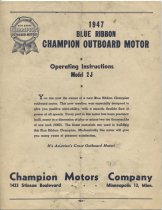 Image of 1947 Blue Ribbon Champion Outboard Motor : Operating Instructions: Model 2J - Champion Motors Company