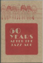 Image of 50 Years After the Jazz Age / Ron Ryder ; Cover design and art work by John Mahaffy - Ryder, Ron, 1904-