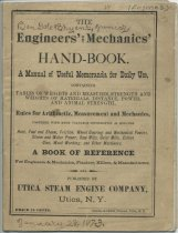 Image of The Engineers' and mechanics' Hand-Book : A manual of useful memoranda for daily use, containing tables of weights and measures, strength and weights of materials, distance, power, and animal strength... A book of reference - Utica Steam Engine Company