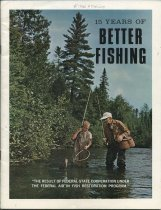 Image of 15 Years of Better Fishing : The Result of Federal-State Cooperation Under the Federal Aid in Fish Restoration Program - United States. Bureau of Sport Fisheries and Wildlife