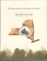 Image of The Empire State Forest Products Association : The First 100 Years - Canham, Hugh O.