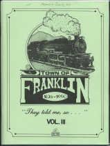 Image of Town of Franklin, 1836-1990 : They Told Me, So... - Eshelman, Teresa R.