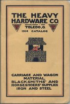 Image of 1914 Catalog : The Heavy Hardware Co., Jobbers of Carriage and Wagon Material, Blacksmiths' and Horseshoers' Supplies, Iron and Steel - Heavy Hardware Company