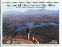 "Image of Adirondack Great Walks & Day Hikes : A Guide to Exploring ""The Northeast's Last Great Wilderness"" - Adirondack Regional Tourism Council"