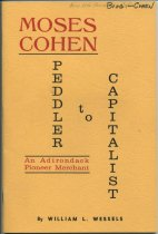 Image of Moses Cohen, Peddler to Capitalist : An Adirondack Pioneer Merchant / by William L. Wessels - Wessels, William L.