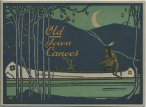 Image of 1917 Catalog : Canvas Covered Canoes, Boats and Equipments - Old Town Canoe Company