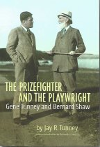 Image of The Prizefighter and the playwright : Gene Tunney and Bernard Shaw - Tunney, Jay R.