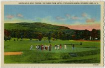 Image of Ninth Hole, Golf Course, 100 Yards From Hotel At Scaroon Manor, Schroon Lake, N.Y. - Postcard
