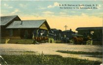 Image of D. & H. Station at North Creek, N.Y., the Gateway to the Adirondack Mts. - Postcard
