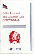 Image of Indian Lake and Blue Mountain Lake Centennial, 1858-1958 - Indian Lake Centennial Corporation (Indian Lake, N.Y.)