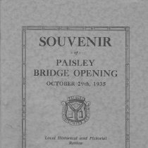Image of AX2004.0050 - Souvenir of Paisley Bridge opening, October 29, 1935 : local historical and pictorial review