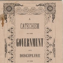 Image of A955.072.002 cover, A Catechism On The Government And Discipline Of The Pre