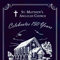 Image of A2016.105.001 - St. Matthew's Anglican Church celebrates 150 years