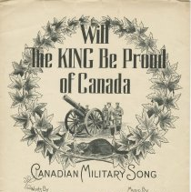 Image of Will the King be proud of Canada [music] : Canadian military song, title pa