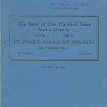 Image of A959.037.003 - The story of one hundred years and a church 1859-1959 : St. Paul's Anglican Church, Southampton