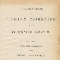 Image of A2007.044.004 - Leabhraichean an T-Seann Tiomnaidh Agus An Tiomnaidh Nuaidh : Air An Tarruing O Na Ceud Chanainibh Chum Gaelic Albannaich