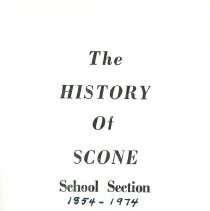 Image of A2011.018.008 - The history of Scone School Section 1854-1974