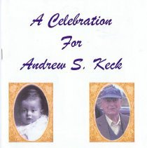 Image of A Celebration for Andrew S. Keck