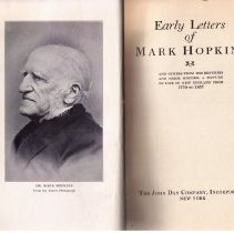 Image of Book - Early Letters of Mark Hopkins: and Others from His Brothers and Their Mother.  A Picture of lifei in New England from 1770 to 1857.  Blue bound hard cover book.  365 pages