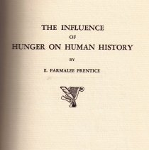 Image of Book:  The Influence of Hunger on Human History by E. Parmalee Prentice.