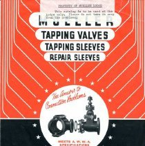 Image of Advertising   Mueller tapping valves, tapping sleeves and repair sleeves