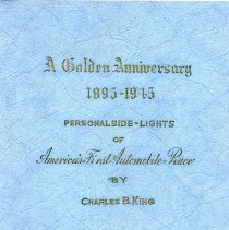 Image of Book:  A Golden Anniversary: America's First Automobile Race  1895-1945