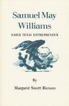 Image of Samuel May Williams, Early Texas Entreprenuer - Henson, Margaret Swett