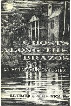 Image of Ghosts Along the Brazos  - Foster, Catherine Munson