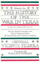 Image of Memoirs for the History of the War in Texas, Volume 1 - Filasola, Don Vicente