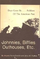 Image of Johnnies, Biffies, Outhouses, Etc. - Fannin, Jerry & Angela