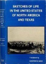 Image of Sketches of Life in the United States of North America and Texas - von Wrede, Friedrich W.