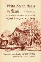 Image of With Santa Anna in Texas - Pena, Jose Enrique de la