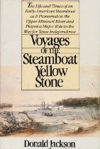 Image of Voyages of the Steamboat Yellow Stone - Jackson, Donald Dean