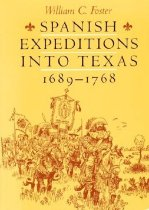 Image of Spanish Expeditions Into Texas 1689-1768 - Foster, William C.