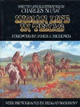 Image of Indian Life in Texas - Shaw, Charles
