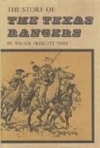 Image of Story of the Texas Rangers, The - Webb, Walter Prescott
