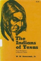 Image of Indians of Texas, The - Newcomb, W.W. Jr.