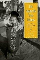 Image of Life Among the Texas Indians - La Vere, David