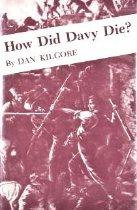 Image of How Did Davy Die? - Kilgore, Dan