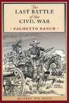 Image of Last Battle of the Civil War, The - Hunt, Jeffrey William