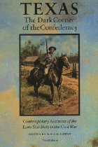 Image of Texas The Dark Corner of the Confederacy - Galloway, B.P., editor