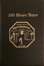 Image of 100 Moore Years - Moore County Centennial, Inc.