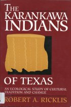 Image of Karankawa Indians of Texas: An Ecological Study of Cultural Traditions and Change - Ricklis, Robert A.