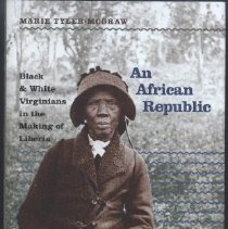 Image of An African Republic: Black & White Virginians in the Making of Liberia