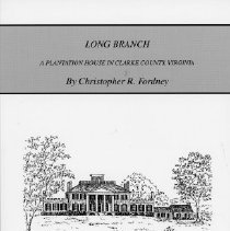 Image of 975.598 Ford - Long Branch: A Plantation in Clarke Co., Virginia