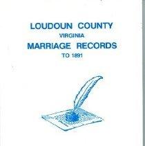 Image of 929.3755 Loud - Loudoun County, Virginia, Marriage Records to 1891