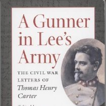 Image of A Gunner in Lee's Army: The Civil War Letters of Thomas Henry Carter