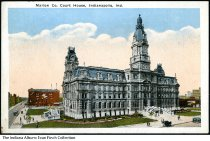 Image of Postcard of the Marion County Court House, Indianapolis, Indiana, ca. 1910